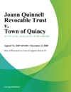 Joann Quinnell Revocable Trust V Town Of Quincy