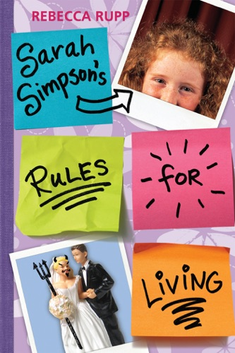 Rebecca Rupp - Sarah Simpson's Rules for Living