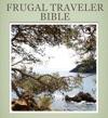 Frugal Traveler Bible
