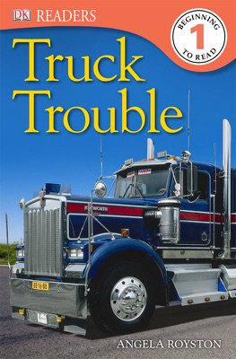 DK Readers: Truck Trouble (Enhanced Edition)
