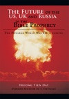 The Future Of The Us Uk And Russia In The Bible Prophecy