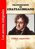 François-René de Chateaubriand - Les oeuvres complètes