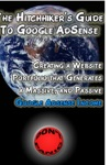 The Hitchhikers Guide To Google AdSense