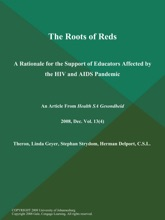 The Roots Of Reds: A Rationale For The Support Of Educators Affected By The HIV And AIDS Pandemic