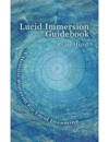Lucid Immersion Guidebook