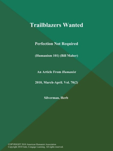 Herb Silverman - Trailblazers Wanted: Perfection Not Required (Humanism 101) (Bill Maher)