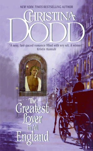 Christina Dodd - The Greatest Lover in All England