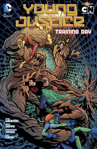 Kevin Hopps, Greg Weisman, Christopher Jones, Luciano Vecchio & Dan Davis - Young Justice Vol. 2: Training Day