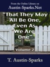 That They May All Be One Even As We Are One - Volume 2