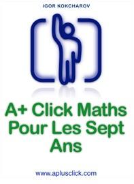 A+ Click Maths Pour Les Sept Ans