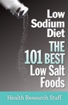 Low Sodium Diet The 101 Best Low Salt Foods