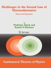 Challenges To The Second Law Of Thermodynamics