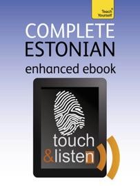 COMPLETE ESTONIAN: TEACH YOURSELF (ENHANCED EDITION)