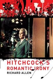 HITCHCOCKS ROMANTIC IRONY