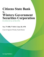 Download and Read Online Citizens State Bank v. Winters Government Securities Corporation