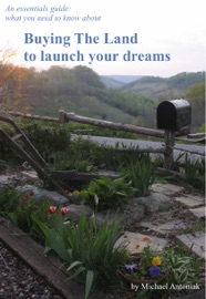 Buying The Land To Launch Your Dreams