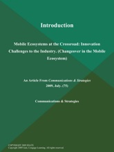 Introduction: Mobile Ecosystems at the Crossroad: Innovation Challenges to the Industry (Changeover in the Mobile Ecosystem)