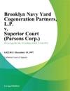 Brooklyn Navy Yard Cogeneration Partners LP V Superior Court Parsons Corp