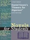 A Study Guide For Daniel Keyess Flowers For Algernon