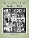The Anzacs Of Gallipoli