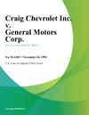 Craig Chevrolet Inc V General Motors Corp