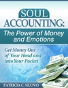 Soul Accounting The Power Of Money And Emotions