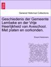 Geschiedenis Der Gemeente Lembeke En Der Vrije Heerlijkheid Van Aveschool Met Platen En Oorkonden