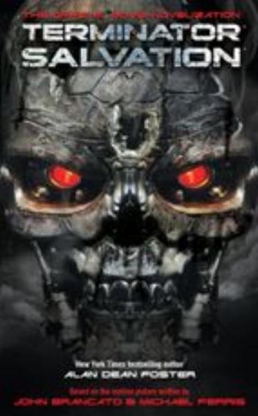 Terminator Salvation: The Official Movie Novelization