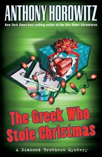 Anthony Horowitz - The Greek Who Stole Christmas
