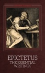 Epictetus The Essential Writings