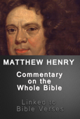 Matthew Henry's Commentary on the Whole Bible (Linked to Bible Verses)