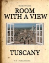 Room With A View Tuscany