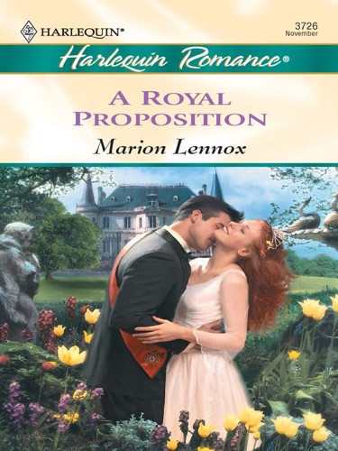 Marion Lennox - A Royal Proposition