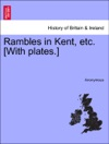 Rambles In Kent Etc With Plates