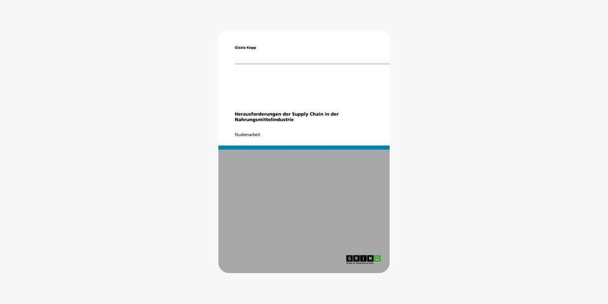 Herausforderungen der Supply Chain in der Nahrungsmittelindustrie (German Edition)