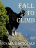 Fall to Climb