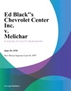 Ed Blacks Chevrolet Center Inc V Melichar