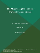 The Mighty, Mighty Reuben (Flavor/Gracious Living)