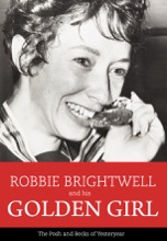 Robbie Brightwell And His Golden Girl