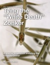 Tying The White Death Zonker
