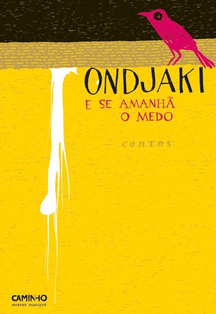 E Se Amanh O Medo By Ondjaki On Apple Books