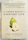 The Hidden Beauty Of Everyday Life
