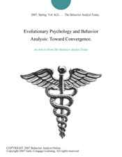Download and Read Online Evolutionary Psychology and Behavior Analysis: Toward Convergence.