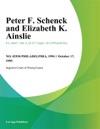 Peter F Schenck And Elizabeth K Ainslie