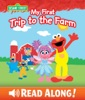 My First Trip to the Farm (Sesame Street)