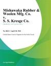 Mishawaka Rubber  Woolen Mfg Co V S S Kresge Co