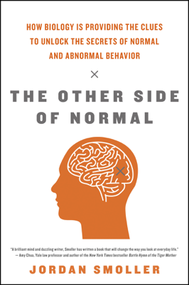 The Other Side of Normal - Jordan Smoller book