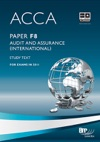 ACCA Paper F8 - Audit And Assurance International Study Text