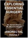 Exploring Essential Surgery Anorectal