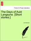 The Days Of Auld Langsyne Short Stories